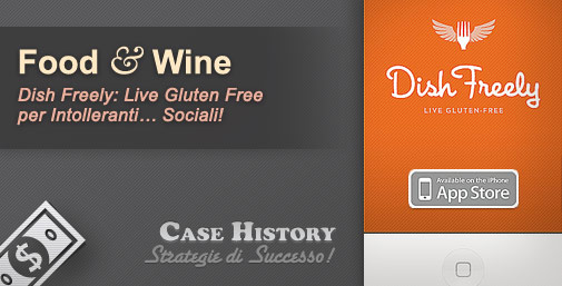 Piatti Gluten-Free Geo-localizzati: Dish Freely