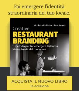 Creative Restaurant Branding: il metodo per far emergere l'identità straordinaria del tuo locale - Libro