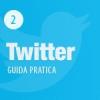 Primi Passi: Strategie Twitter per Follower e Customer Care