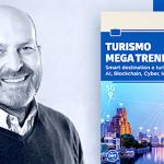 Turismo Mega Trend: Come Governare il Futuro dell'Ospitalità?