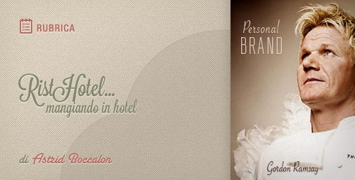 Personal Branding per lo Chef: RistoHotel