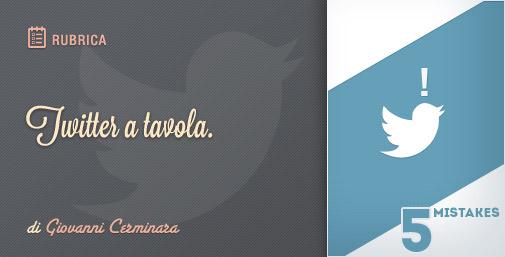 Twitter: 5 consigli per evitare errori