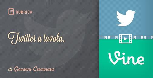 Twitter e un bicchiere di… Vine