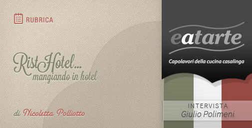 Intervista a EatArte: Ristorazione Veloce made in italy