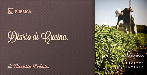 Diario di Cucina: Stevia come Dolcificante Naturale