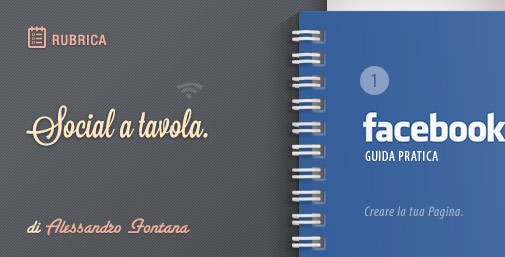 Facebook: Nuova Guida Pratica - 1^ parte