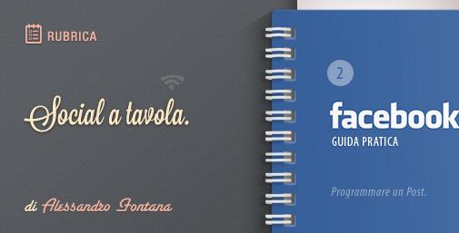 Facebook: Nuova Guida Pratica - 2^ parte