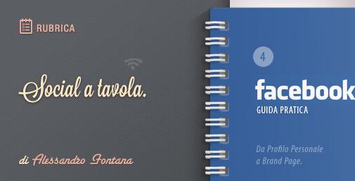 Primi Passi: Facebook da Profilo Personale a Brand Page
