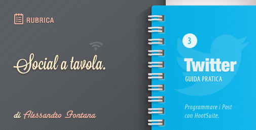 Social a Tavola: Programmare i Tweet