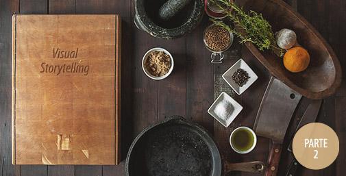 Ricetta del Successo: 4 + 4 Consigli di Visual Storytelling