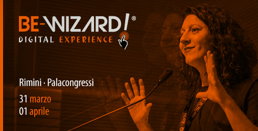 BeWizard 2017: Evento Formativo per Food Marketer e Digital Chef