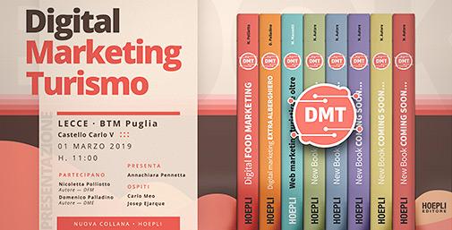 DMT - Digital Marketing Turismo: Nuova Collana Hoepli Editore